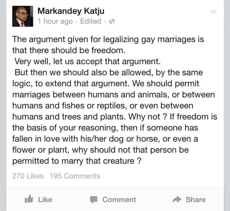 Markandey Katju denounces legalisation of gay marriage by comparing it with marriages between humans and animals
