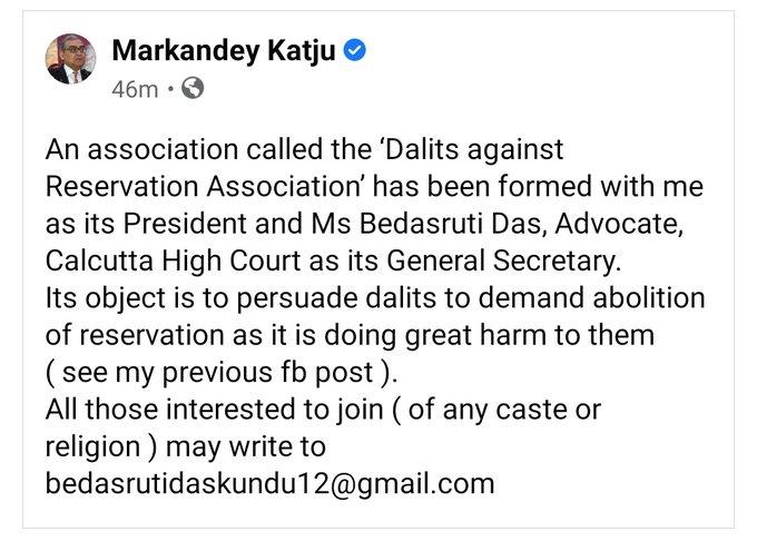 Markandey Katju's organisation 'Dalits against Reservation'